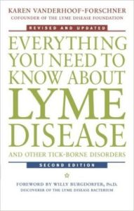 Everything You Need to Know About Lyme Disease - Karen Vanderhoof Forschner