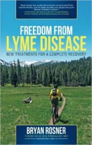 Freedom From Lyme Disease - Bryan Rosner