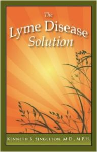 The Lyme Disease Solution - Kenneth B Singleton