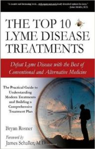 The Top 10 Lyme Disease Treatments - Bryan Rosner